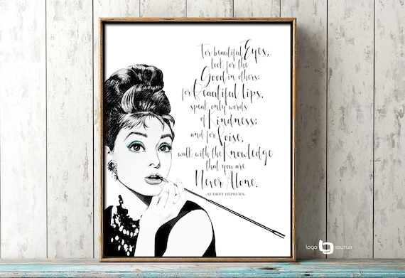 For Beautiful Eyes Quote Print Audrey Hepburn Quote Print Etsy