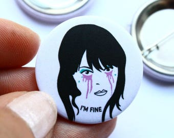 Funny Gift Badge For Her When You're Fine Not Fine