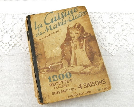 Vintage French 1948 Cook Book from Marie Claire Magazine with 1200 Cooking Recipes for the 4 Seasons, Retro Kitchen Cookbook from France