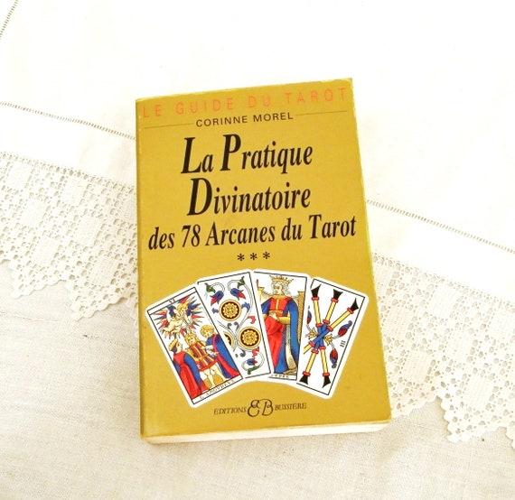 Vintage Tarot Reading Manuel La Pratique Divinatoire des 78 Arcanes du Tarot by Corinne Morel Written in French, Fortune Tellers Book