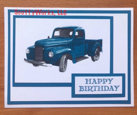 Old Blue Pick Up Truck Happy Birthday Card For Man Masculine