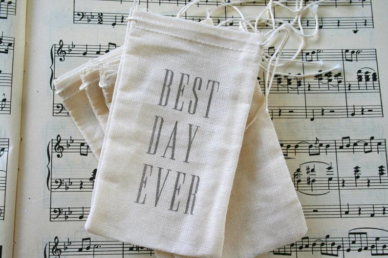 Best Day Ever Wedding Muslin Favor Bags