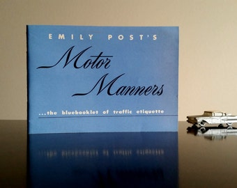 Emily Post Motor Manners/ The Blue booklet of Traffic Etiquette © 1949