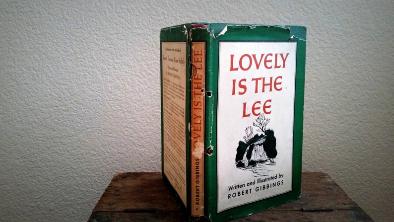 Lovely Is The Lee by Robert Gibbings published 1945 Hardcover image 0