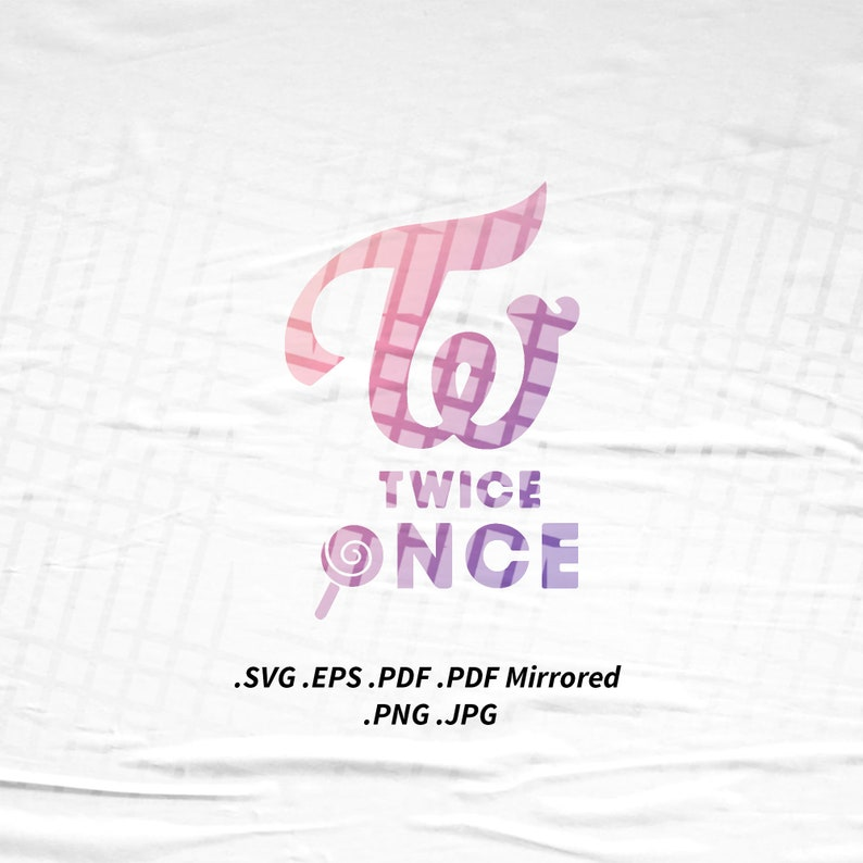 Twice Once Tshirt SVG Png Eps Pdf Vector Cutting Cut File for image 0