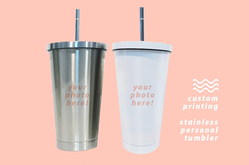 CREATE YOUR OWN Personal Stainless Tumbler Cup w/ Straw image 0
