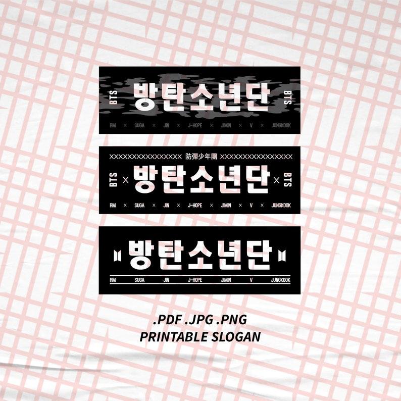 INSTANT DOWNLOAD Printable Slogan Digital File BTS Bangtan image 0