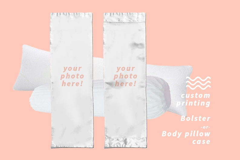 CREATE YOUR OWN Body Pillow/Bolster Printing Pillow Case image 0