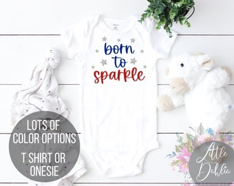 Born To Sparkle 4th of July Onesie