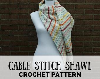 Crochet shawl pattern, crochet shawl, crochet pattern shawl, cable stitch crochet, cable stitch crochet pattern, shawl crochet pattern