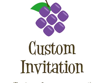 Custom Invitation - A Personalized Party Invite Made the way You want it - a Digital Printable File