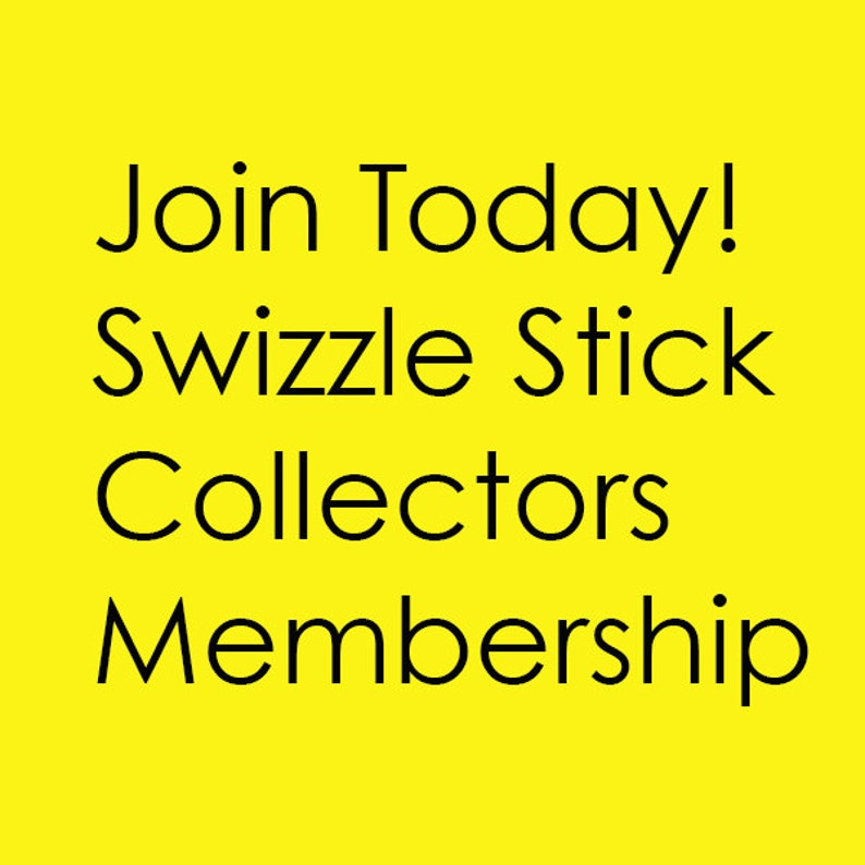 Swizzle Stick Collectors ANNUAL MEMBERSHIP image 0