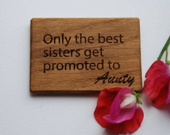 Only The Best Sisters…Magnet Gift Card