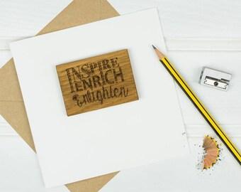 Inspire, Enrich, Enlighten Teacher Thank You Card