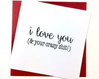 I Love You Card | Anniversary Card | Funny Love Card | Funny Valentines | Humorous Valentines | First Anniversary