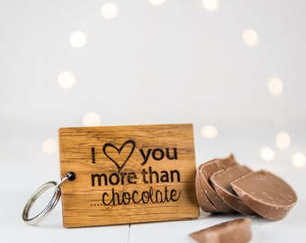 Personalised Love You More Than...Wood Keyring - Boyfriend Gift - Wooden Keyring - Valentines Gift - Gift For Her - Gift For Him -  Oak Gift