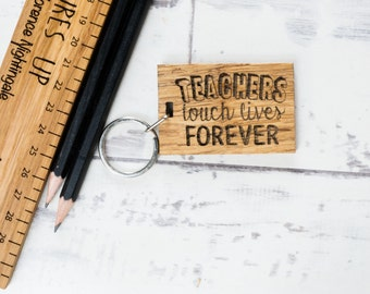 Personalised Teachers Touch Lives Keyring - Gift For Teachers - Teacher Gift - Teacher Personalised - Wooden Keyring - New Job Gift