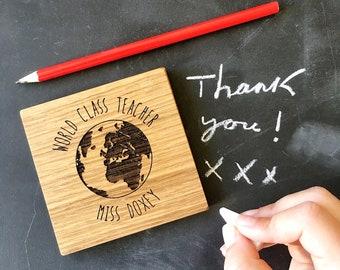 Teacher Gift - Wooden Coaster - End of Term Gift - Personalised Teacher - World Class Teacher - Thank you Teacher - Oak Coaster - Thank You
