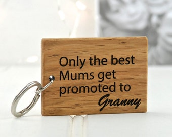 Only the Best Mums Keyring - Wooden Keyring - Nanny Keyring - Gift for Nanny - Gift for Grandma - Grandparent Gift - Personalized keyring