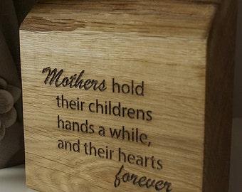 Mums Solid Oak Quote Plaque