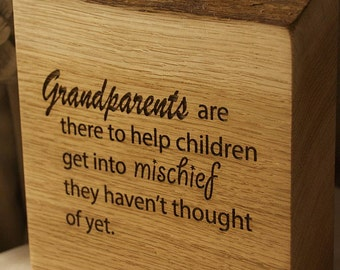 Grandparents Are There To Help…Mischief Quote