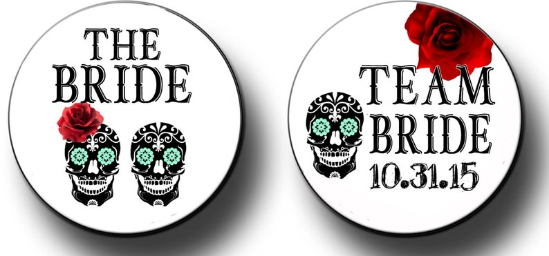 Skull Day of the Dead Theme  Bachelorette Party Favors  Bridal Shower Party Favors 2.25 inch Pinback Buttons Badges pins