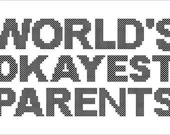 PDF PATTERN World's okayest parents funny cross stitch
