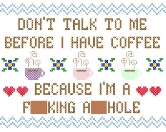 """PDF PATTERN """"Don't talk to me before I have coffee"""""""