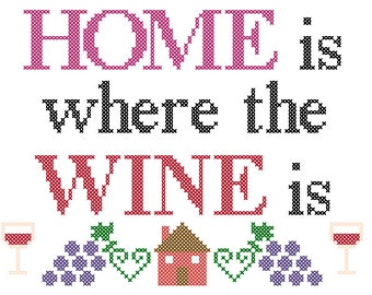 PDF PATTERN Home is where the wine is cross stitch