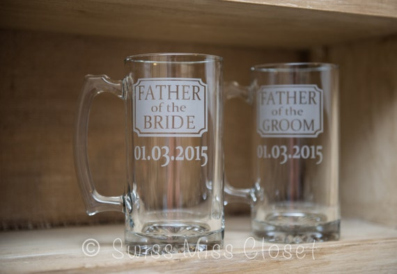 Father of the Bride Or Father of the Groom Etched Beer Mug