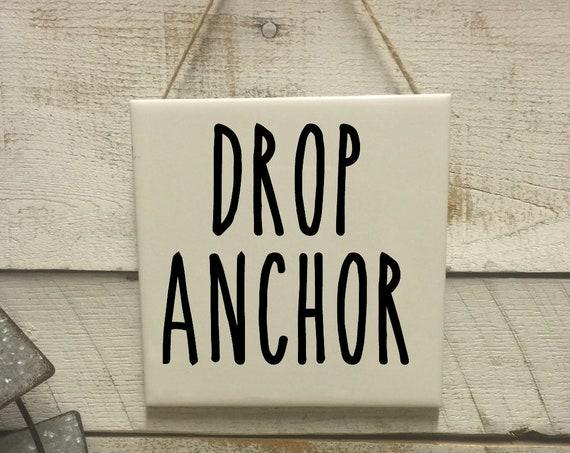 Drop Anchor Sign-Nautical Sign-Wall Decor-Bathroom Sign-Rae Dunn-Bathroom Art-Beach Bathroom-Nautical Bathroom-Funny Bathroom