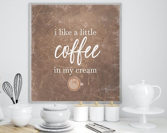 Kitchen Wall Art - Food Prints - Print Coffee Sign - Coffee Print - Kitchen Decor - Food Wall Art - Coffee Wall Art - Coffee Decor