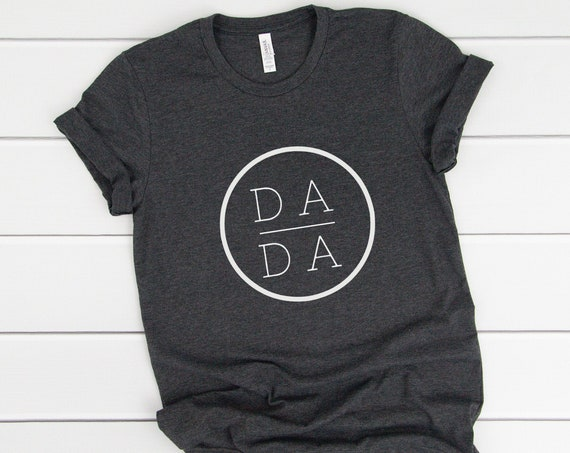 DA DA Shirt, Dada Square T-Shirt, Father's Day Gift for Dad, Funny Dad T-Shirt, New Dad Gift, Gifts for Dad, Dad Tee.