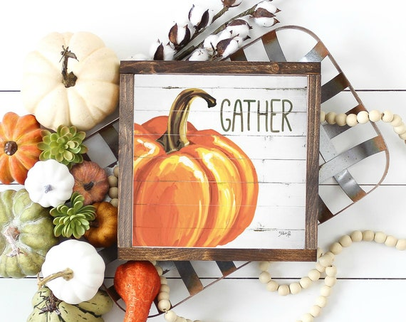 Gather Pumpkin Art - Rustic Wall Fall Print - Gather Decor - Be thankful sign - Family Gathers Here - Gather Pumpkin Print