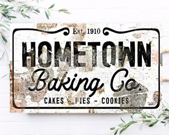 Kitchen Decor - Kitchen Baking Art - Gift for the Baker - Baking Art - Kitchen Art - Hometown Bakery - For the Bakery - Bakery Art -Cake Pie