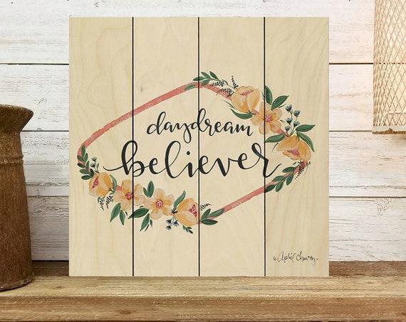 Daydream Believer Sign - Women's Office Decor - Feminist Wall Art - Self Love Art - Office Sign - Wood Sign - Farmhouse Wall Decor