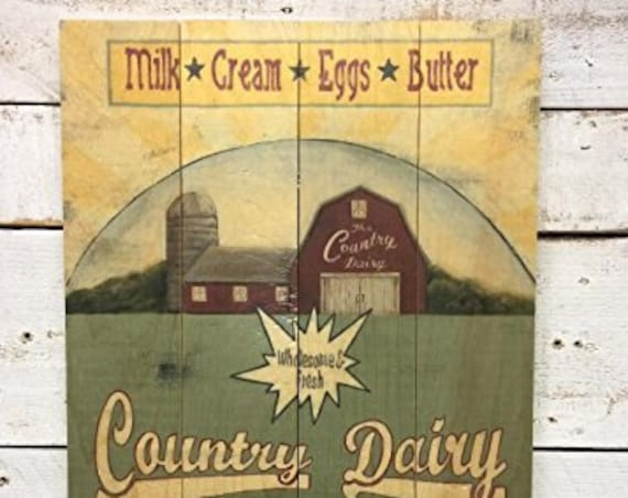Country Dairy Sign - Barn Art - Farmhouse sign -kitchen sign - dining room sign - wood wall art - wood sign - barn art