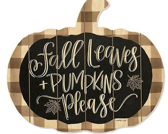 Fall Leaves Pumpkin Please wood Pumpkin Sign- Pumpkin Cutout  Sign-Pumpkin Decor-Rustic Fall Decor-Autumn Decor-Farmhouse Fall Decor