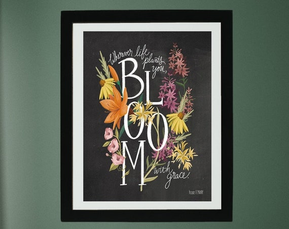 Bloom Print - Bloom Where You Are Planted - Flower Print - Retro Print - Retro Wall Decor - Motivational Quote