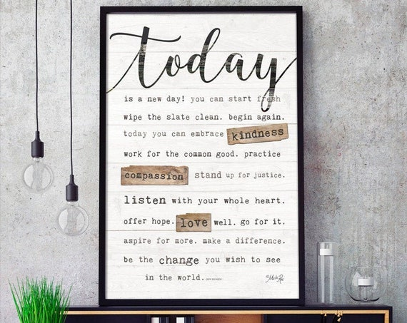 Today Is A New Day - Inspirational Wall Decor - Marla Rae - Today Is - Today Is A New Day Poster - Today is a new day Print