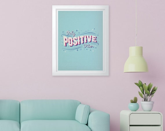 Positive Vibes Only Poster, Hippie decor , Boho art print, Home Print, Home Decor, Wall Art, Home Poster, Good Vibe Print, Living room Print