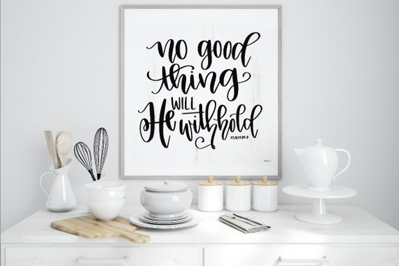 No Good Thing Will He Withhold Print - Christian Wall Art Scripture Signs - Home Decor - Bible Passage Gift Poster - Bible Verse Wall Art