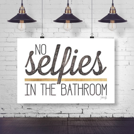 No Selfies in the Bathroom Paper Print - Funny Bathroom Print - Toilet Print - Kids Bathroom Print - Toilet Paper Print - Funny Bathroom