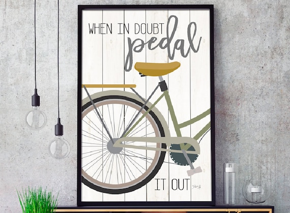 Cycling motivational print poster -  When In Doubt Pedal It Out - Marla Rae - Bicycle Print