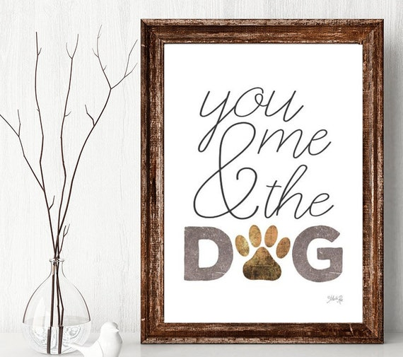 You me and the dogs sign - wedding gift - couple with dogs - dog parents gift - gift for couple - dog lover gift - dog mom gift - paw print