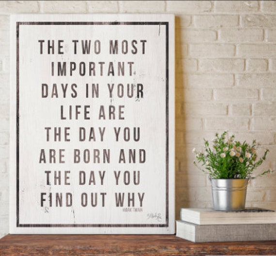 Mark Twain Quote / The two most important days in your life... Mark Twain / Graduation Gift / Book Quotes / Inspirational Gift /Confirmation