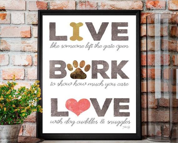 Live Bark Love Dog Print - Typography Art Print - Inspirational Pet lover gift - dog lover gift - pet room decor
