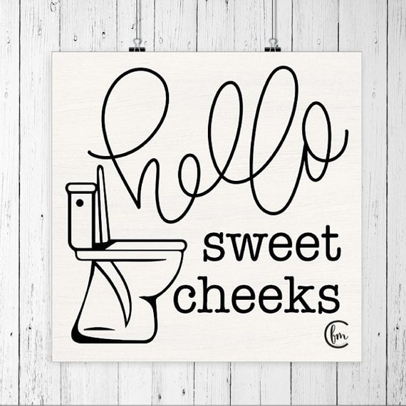 Hello Sweet Cheeks Paper - Print-Funny Bathroom Print - Toilet Print-Kids Bathroom Print - Toilet Paper Print - Funny Bathroom Art