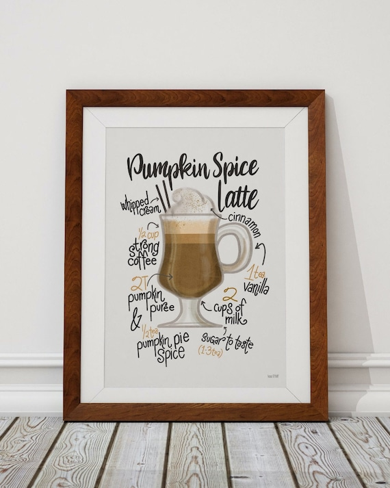 Pumpkin Spice Latte Poster - Fall Decor -Pumpkin Spice Sign - Pumpkin Coffee Sign - Fall Poster Art -  Pumpkin Wall Art