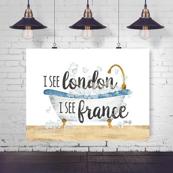 I see London I See France Paper Print - Funny Bathroom Print - Toilet Print-Bathroom Print - Toilet Paper Print - Funny Bathroom Quote